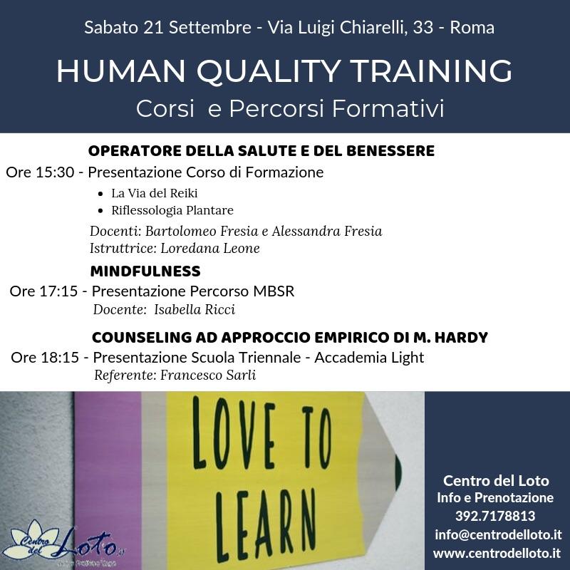 HUMAN QUALITY TRAINING - Corsi e Percorsi Formativi @ Centro del Loto | Roma | Lazio | Italia